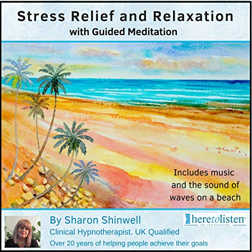 Stress Relief and Relaxation with Guided Meditation audiobook cover art