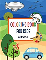 Coloring Book for Kids: Ages 2-5Easy with Large Print and Thick Lines Coloring Pages for Early Learning Toddlers and Kindergarten Children Boys and GirlsBig and Jumbo Coloring Book (Activity Books for Kids)