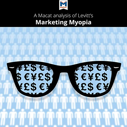 A Macat Analysis of Theodore Levitt's Marketing Myopia audiobook cover art
