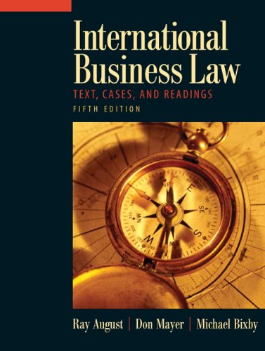 International Business Law: Text, Cases, and Readings