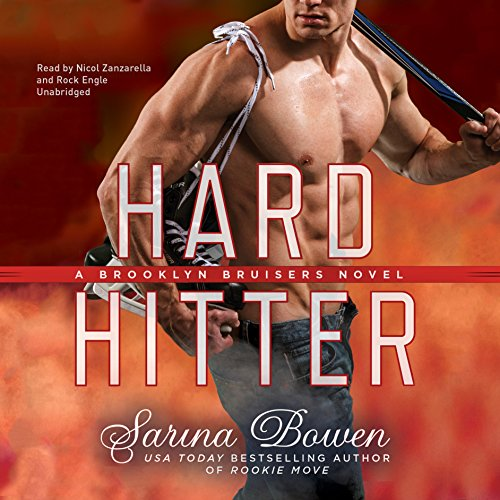 Hard Hitter     The Brooklyn Bruisers, Book 2              By:                                                                                                                                 Sarina Bowen                               Narrated by:                                                                                                                                 Nicol Zanzarella,                                                                                        Rock Engle                      Length: 9 hrs and 50 mins     10 ratings     Overall 4.4