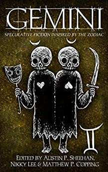 Gemini: Speculative Fiction Inspired by the Zodiac (The Zodiac Series Book 6) by [Aussie Speculative Fiction, Zoey Xolton, Sasha Hanton, Aiki Flinthart, Stephen Herczeg, Marcus Turner, Belinda Brady, M.R. Mortimer, Talien Jae, Helena McAuley]