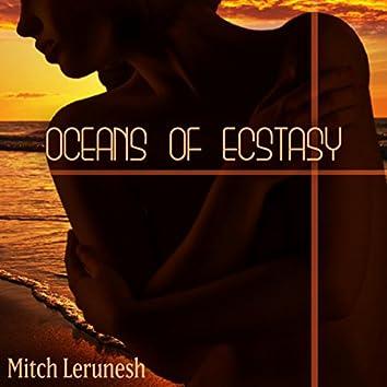 Oceans of Ecstasy