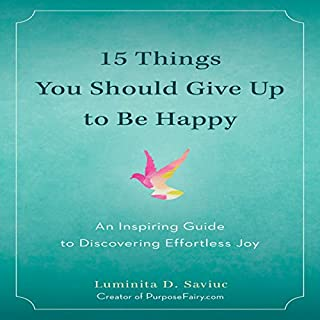 15 Things You Should Give up to Be Happy audiobook cover art