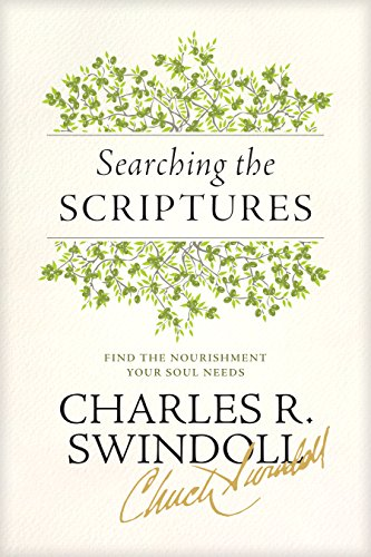 Searching the Scriptures: Find the Nourishment Your Soul Needs (English Edition)