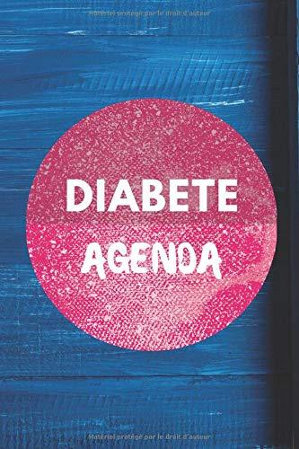 Diabete Agenda: Journal pour le Suivi Quotidien du Taux de Glycémie. Couverture avec Finition Mate de Qualité Supérieure. 110 Pages (deux ans de suivi). Format 15 x 23 cm.