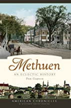 Methuen:: An Eclectic History (American Chronicles)