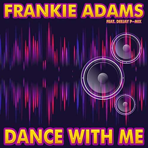 Frankie Adams feat. Deejay P-Mix