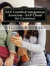 SAP Certified Integration Associate - SAP Cloud for Customer