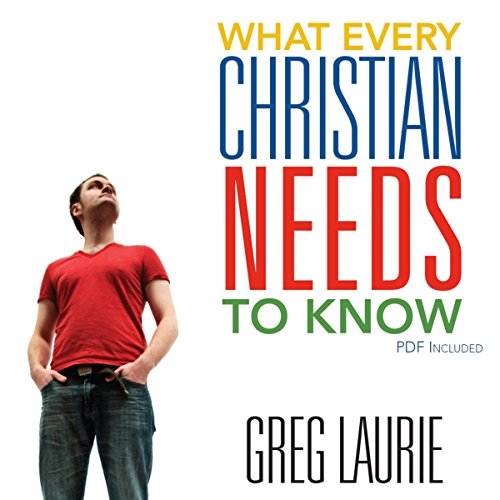 What Every Christian Needs to Know audiobook cover art