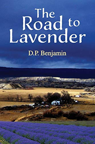 The Road to Lavender