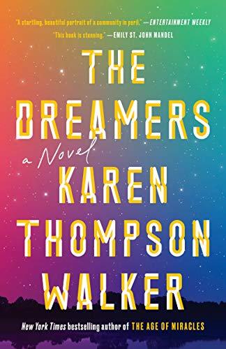 The Dreamers: A Novel