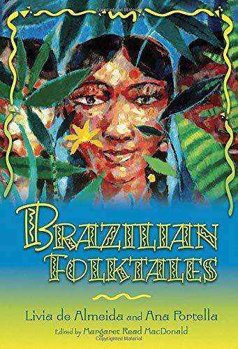 Brazilian Folktales (World Folklore (Hardcover))