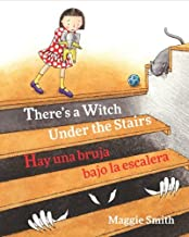 There's A Witch Under The Stairs / Hay una bruja bajo la escalera: Babl Children's Books in Spanish and English PDF
