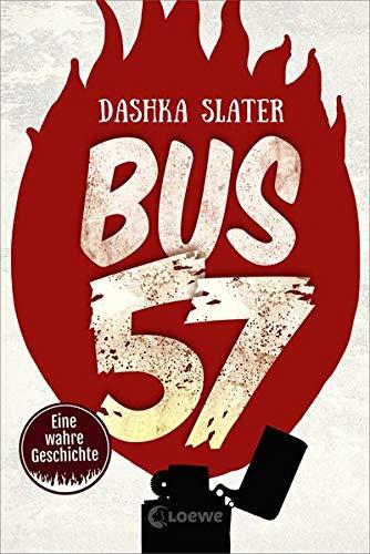 Bus 57: Eine wahre Geschichte - nominiert für den Deutschen Jugendliteraturpreis 2020