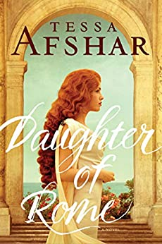 Daughter of Rome by [Tessa Afshar]