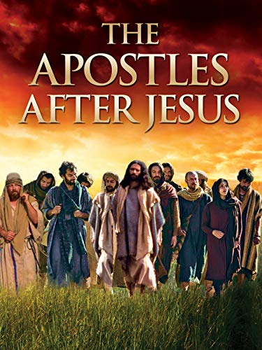 The Apostles After Jesus