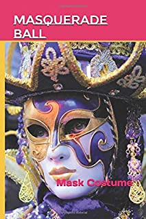 Masquerade Ball: Mask Costume (Photo Book)