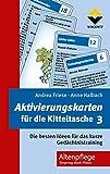 Aktivierungskarten für die Kitteltasche 3: Die besten Ideen für das Kurze Gedächtnistraining - Andrea Friese
