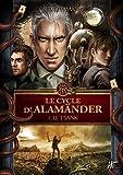 Le cycle d'Alamänder, Tome 1 - Le t'sank de Alexis Flamand (1 mars 2011) Broché
