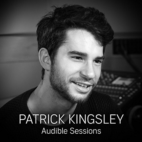 FREE: Audible Sessions with Patrick Kingsley audiobook cover art