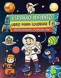 Espacio Infinito: Increíble Libro Para Colorear Del Espacio Exterior con Astronautas, Naves...