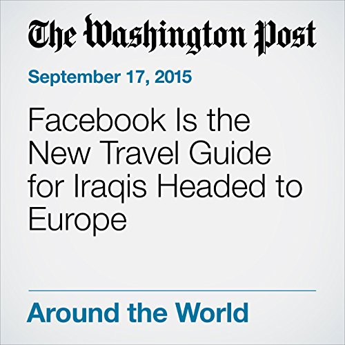Facebook Is the New Travel Guide for Iraqis Headed to Europe cover art