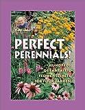 Jerry Baker's Perfect Perennials!: Hundreds of Fantastic Flower Secrets for Your Garden (Jerry...