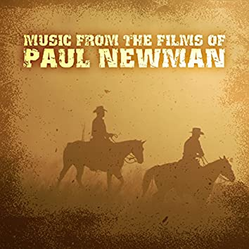 Music from the Films of Paul Newman