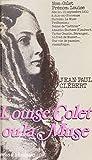 Louise Colet: La muse (Biographie de femmes)