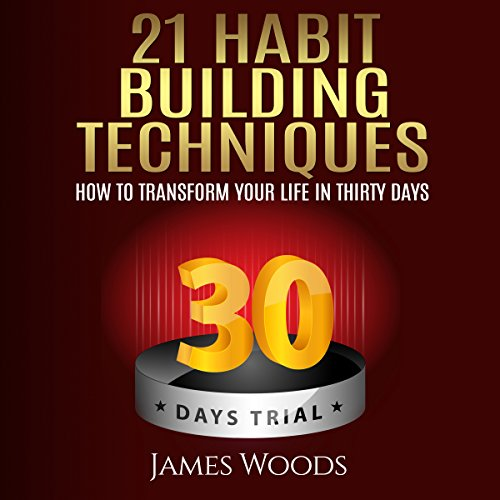 Couverture de 21 Habit Building Techniques