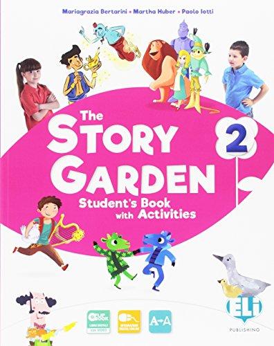 The story garden. Per la Scuola elementare. Ediz. per la scuola. Con e-book. Con espansione online: 2