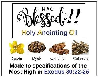 Holy Anointing Oil - Exodus 30:22-25 Specifications (Myrrh, Calamus, Cinnamon, Cassia, Olive Oil) (1oz)