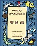LOS TRES CHOCOLATEROS