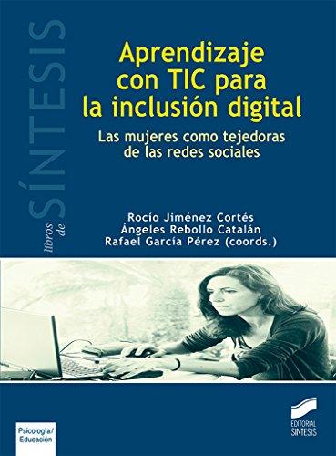 Aprendizaje con TIC para la inclusión digital: 20 (Libros de Síntesis)