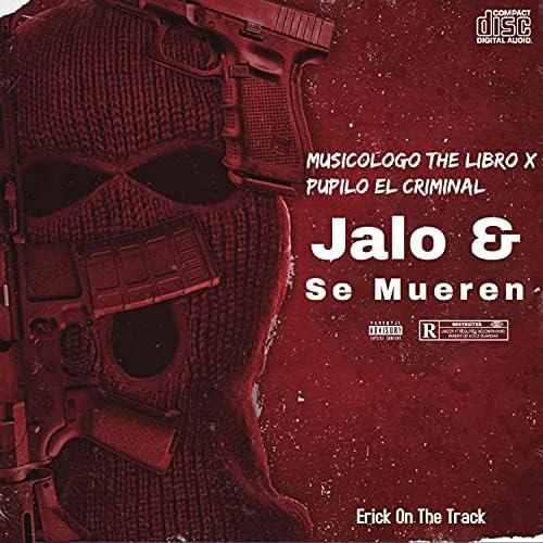 Erick On The Track feat. Pupilo El Criminal & Musicologo The Libro
