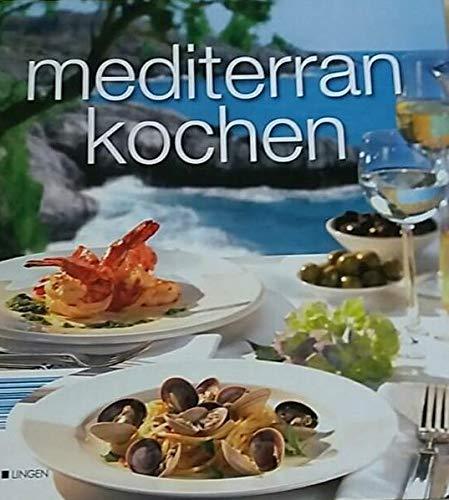 mediterran kochen