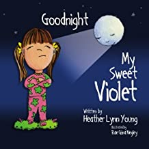 Goodnight My Sweet Violet