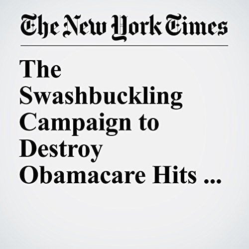 The Swashbuckling Campaign to Destroy Obamacare Hits a Wall copertina