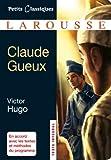 Claude Gueux (Petits Classiques Larousse t. 175) - Format Kindle - 9782035873781 - 2,49 €