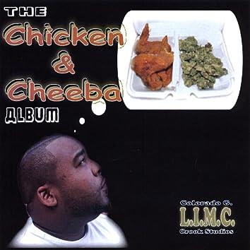 The Chicken and Cheeba Album