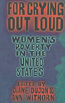For Crying Out Loud: Women