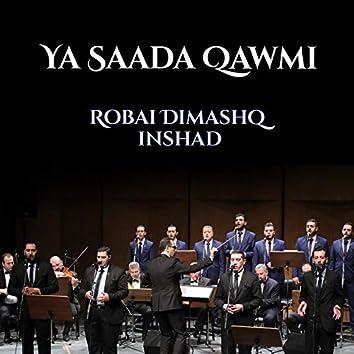 Ya Saada Qawmi (Chants Soufis)