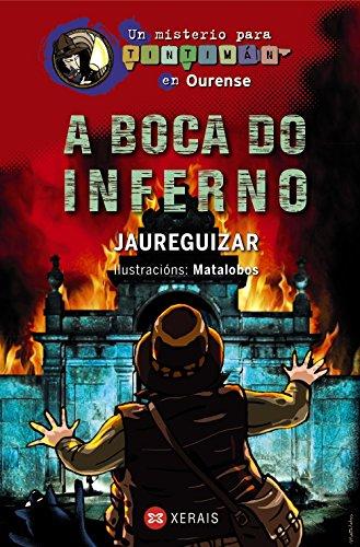 A Boca do Inferno: Un misterio para Tintimán en Ourense