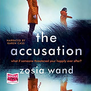 The Accusation                   By:                                                                                                                                 Zosia Wand                               Narrated by:                                                                                                                                 Karen Cass                      Length: 9 hrs and 48 mins     24 ratings     Overall 4.0