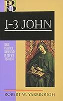 1-3 John (Baker Exegetical Commentary on the New Testament)
