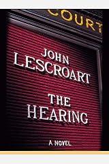 The Hearing (Dismas Hardy Book 7) Kindle Edition