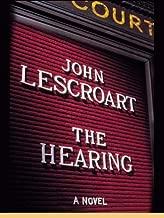 The Hearing (Dismas Hardy Book 7)
