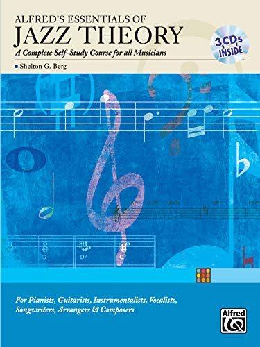 Alfred's Essentials of Jazz Theory, Self Study: A Complete Self-Study Course for All Musicians, Book & 3 CDs [With 3 CDs]