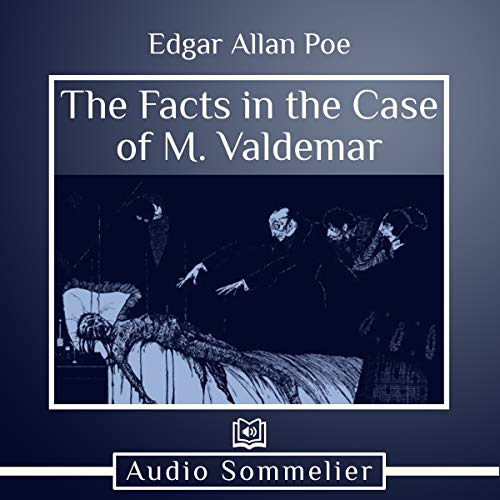 The Facts in the Case of M. Valdemar cover art